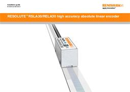 Installation guide:  RESOLUTE™ RSLA30/RELA30 high accuracy absolute linear encoder