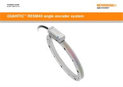 Installation guide:  QUANTiC™ RESM40 angle encoder system
