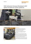Case study:  VAD Instrument chooses Renishaw's UHV optical encoders for motion platforms