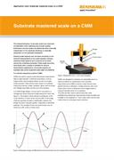 Application note:  Substrate mastered scale on a CMM