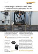 Case study: Equator - 27% reduction in part production cost