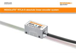 Installation guide: RESOLUTE™ RTLA-S absolute linear encoder system