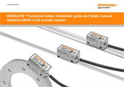 Installation guide:  RESOLUTE™ Functional Safety Siemens DRIVE-CLiQ encoder system