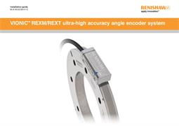 Installation guide: VIONiC™ REXM / REXT ultra-high accuracy angle encoder system