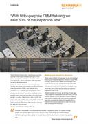 "Case study:  ""With fit-for-purpose CMM fixturing we save 50% of the inspection time"""