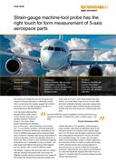 (IN106) Case study: Triumph - Strain-gauge machine-tool probe has the right touch for form measurement of 5-axis aerospace parts