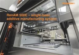 Brochure:  RenAM 500E - single laser additive manufacturing system