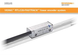 Installation guide:  VIONiC™ RTLC20 / FASTRACK™ linear encoder system