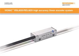 Installation guide:  VIONiC™ RSLM20 / RELM20 high accuracy linear encoder system