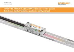 Installation guide:  TONiC™ Functional Safety T303x RTLC20 / FASTRACK linear encoder system