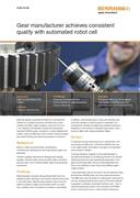 Case study:  Gear manufacturer achieves consistent quality with automated robot cell
