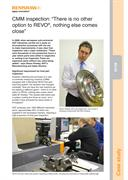 "Case study:  (IN108) ANT - CMM inspection: ""There is no other option to REVO®, nothing else comes close"""