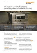 Case study:  On-machine user interface boosts productivity of mould base manufacturing