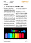 Feature article: Will quantum dots make for a brighter future?