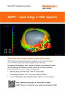 Flyer:  ADEPT - rapid design of CMF implants