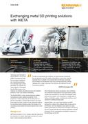 Exchanging metal 3D printing solutions with HiETA