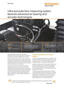 Case study: Ultra-accurate lens measuring systems features advanced air bearing and encoder technologies