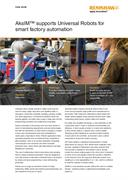 Case study:  Universal Robots (UR) - AksIM™ supports Universal Robots for smart factory automation