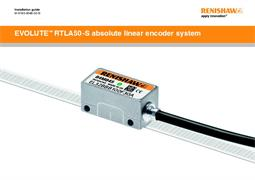 Installation guide:  EVOLUTE™ RTLA50-S absolute linear encoder system