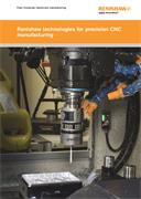 Flyer: Renishaw technologies for precision CNC manufacturing