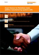 Brochure:  Asset finance for Renishaw metal additive manufacturing systems (for UK)