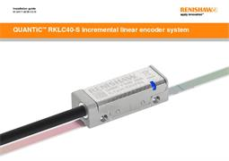 Installation guide:  QUANTiC™ RKLC40-S incremental linear encoder system