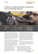 Case study:  Critical oil and gas production components rely on metrology systems