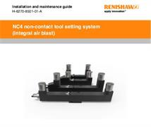 Installation and maintenance guide: NC4 (integral air blast) tool setting system