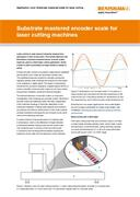 Application note:  Substrate mastered encoder scale for laser cutting machines
