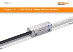 Installation guide: VIONiC™ RTLC / FASTRACK™ linear encoder system