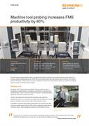 Case study:  Machine tool probing increases FMS productivity by 60%