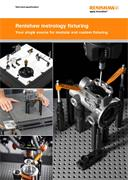 Technical specifications:  Renishaw metrology fixturing