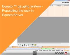Training module:  Equator gauging system - Populating the rack in EquatorServer