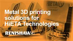 Case study:  Race to innovate: Exchanging metal 3D printing solutions with HiETA