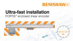 Installation video: Ultra-fast installation of the FORTiS™   enclosed linear encoder