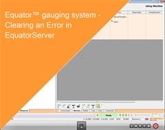 Training module:  Equator gauging system - Clearing an Error in EquatorServer