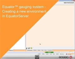 Training module:  Equator gauging system - Creating a new Environment in EquatorServer
