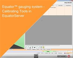 Training module:  Equator gauging system - Calibrating Tools in EquatorServer
