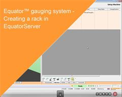 Training module:  Equator gauging system - Creating a rack in EquatorServer