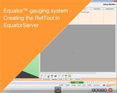 Training module:  Equator gauging system - Creating the RefTool in EquatorServer