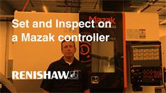 Set and Inspect on-machine probing app for Mazak machine tools