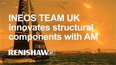 INEOS TEAM UK innovates structural components with additive manufacturing