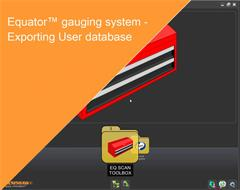 Training module:  Equator gauging system - Exporting User database