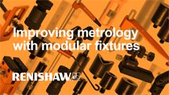 Traditional vs modular metrology fixturing