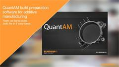 QuantAM build preparation software for additive manufacturing