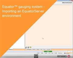 Training module:  Equator gauging system - Importing an EquatorServer environment